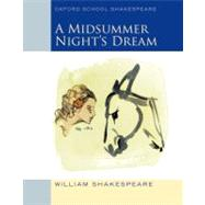 Midsummer Night's Dream Oxford School Shakespeare by Shakespeare, William; Gill, Roma, 9780198328667
