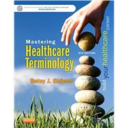 Mastering Healthcare Terminology Pageburst E-book on Kno Retail Access Card by Shiland, Betsy J., 9780323298667