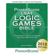 LSAT Logic Games Bible by Killoran, David M., 9780988758667