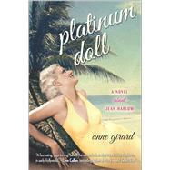 Platinum Doll by Girard, Anne, 9780778318668