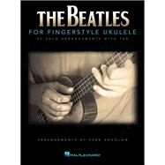 The Beatles for Fingerstyle Ukulele by Beatles (COP); Sokolow, Fred (ADP); Schiff, Ronny, 9781480368668