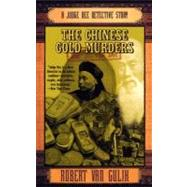 The Chinese Gold Murders: A Judge Dee Detective Story by Gulik, Robert Hans Van, 9780060728670