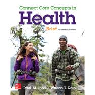 Connect Core Concepts in Health Brief Loose Leaf Edition by Insel, Paul; Roth, Walton, 9780078028670