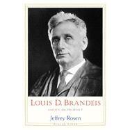 Louis D. Brandeis by Rosen, Jeffrey, 9780300158670