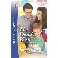 The Daddy Wish by Harlen, Brenda, 9780373658671