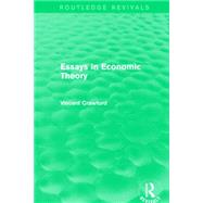 Essays in Economic Theory (Routledge Revivals) by Crawford; Vincent, 9781138858671