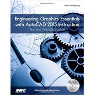 Engineering Graphics Essentials With AutoCAD 2015 Instruction by Plantenberg, Kirstie, 9781585038671