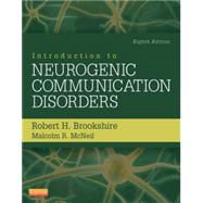 Introduction to Neurogenic Communication Disorders by Brookshire, Robert H., Ph.D., 9780323078672