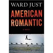 American Romantic by Just, Ward, 9780544538672