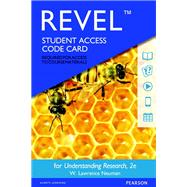 REVEL for Understanding Research -- Access Card by Neuman, W. Lawrence, 9780205948673