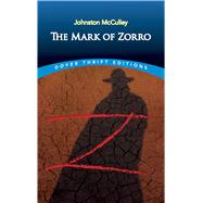 The Mark of Zorro 9780486808673N