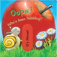 Oops! Who's Been Nibbling? by Coppenrath Verlag, 9780764168673