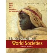 Understanding World Societies, Combined Volume A Brief