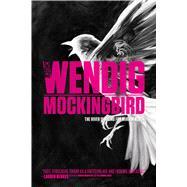Mockingbird by Wendig, Chuck, 9781481448673