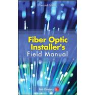 Fiber Optic Installer's Field Manual, Second Edition by Chomycz, Bob, 9780071818674