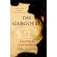 The Gargoyle by Davidson, Andrew, 9780307388674