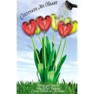 Cultivate My Heart by Warner, Vera Leray, 9780741458674