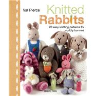 Knitted Rabbits by Pierce, Val, 9781844488674