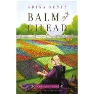 Balm of Gilead by Senft, Adina, 9781455548675