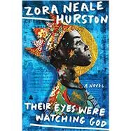 Their Eyes Were Watching God by Hurston, Zora Neale, 9780060838676