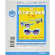 The Writer's World Essays, Books a la Carte Plus MyWritingLab with Pearson eText -- Access Card Package by Gaetz, Lynne; Phadke, Suneeti, 9780134018676