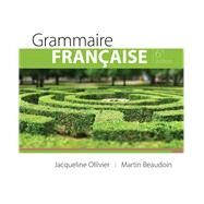 Grammaire Francaise by Ollivier, Jacqueline; Beaudoin, Martin, 9781305668676