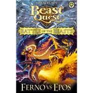 Beast Quest: Battle of the Beasts 1: Ferno vs Epos by Blade, Adam, 9781408318676