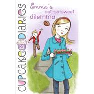 Emma's Not-so-sweet Dilemma by Simon, Coco, 9781481418676