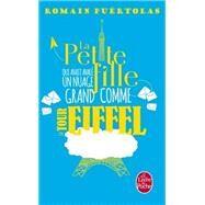 La Petite Fille Qui Avait Avale Un Nuage Grand Comme La Tour Eiffel by Puertolas, Romain, 9782253098676