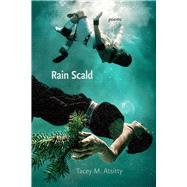 Rain Scald by Atsitty, Tacey M., 9780826358677
