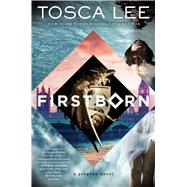 Firstborn by Lee, Tosca, 9781476798677