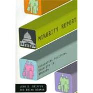 Minority Report: Evaluating Political Equality in America by Griffin, John D., 9780226308678