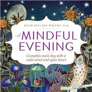 A Mindful Evening by Dillard-wright, David, 9781440598678