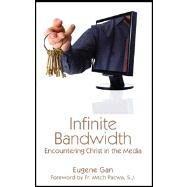 Infinite Bandwidth by Gan, 9781931018678