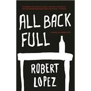 All Back Full by Lopez, Robert, 9781941088678
