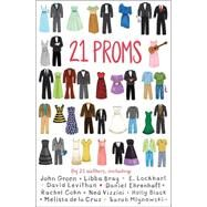 21 Proms by Levithan, David; Ehrenhaft, Daniel; Scholastic, 9780545798679