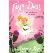 Fairy Dust by Rees, Gwyneth; Hudson, Annabel, 9781509818679