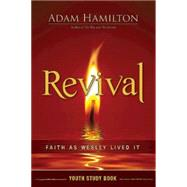 Revival Youth Study Book by Hamilton, Adam, 9781426788680