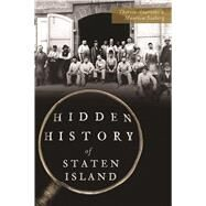 Hidden History of Staten Island by Seaberg, Maureen; Anarumo, Theresa, 9781467138680