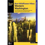 Best Wildflower Hikes Western Washington by Stekel, Peter, 9781493018680