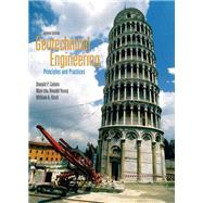 Geotechnical Engineering Principles & Practices by Coduto, Donald P.; Yeung, Man-chu Ronald; Kitch, William A., 9780132368681