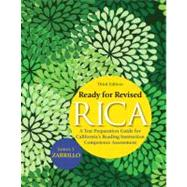 Ready for Revised RICA A Test Preparation Guide for California's Reading Instruction Competence Assessment by Zarrillo, James J., 9780137008681