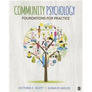 Community Psychology by Scott, Victoria C.; Wolfe, Susan M., 9781452278681
