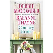 Country Bride Woodrose Mountain by Macomber, Debbie; Thayne, RaeAnne, 9780778318682