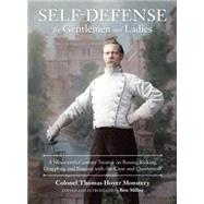 Self-Defense for Gentlemen and Ladies by MONSTERY, COLONEL THOMAS HOYERMILLER, BEN, 9781583948682