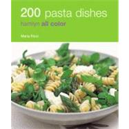 200 Pasta Dishes : Hamlyn All Color by Ricci, Maria, 9780600618683