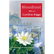 Bloodroot A Martha's Vineyard Mystery by Riggs, Cynthia, 9781250058683