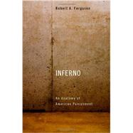 Inferno by Ferguson, Robert A., 9780674728684