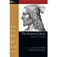 The Historical Jesus by Beilby, James K., 9780830838684