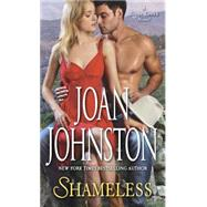 Shameless by Johnston, Joan, 9780804178686